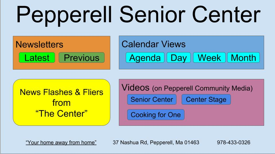 Pepperell Senior Center - Newsletters and Calendars v2.3